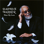 David T.Walker - Wear My Love