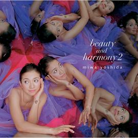 miwa yoshida - beauty and harmony 2 -新装盤-