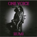 RUMI - ONE VOICE