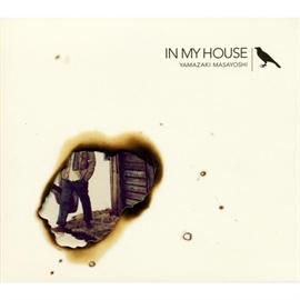 山崎まさよし - IN MY HOUSE