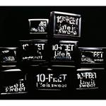 10-FEET - Life is sweet