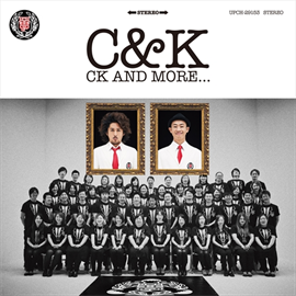 C&K - CK AND MORE...