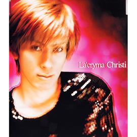 La'cryma Christi - 情熱の風