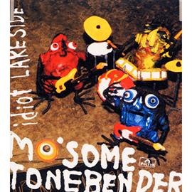 MO'SOME TONEBENDER - idiot/LAKE SIDE