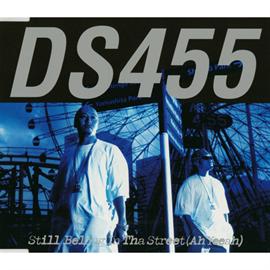 DS455 - STILL BELONG IN THA STREET(Ah Yeeah)