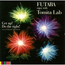 FUTABA - Get up! Do the right! featuring 佐藤竹善 &bird