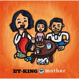 ET-KING - mother