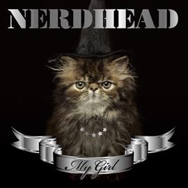NERDHEAD - MY GIRL[通常盤]