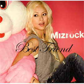 Mizrock - Best Friend