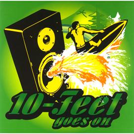 10-FEET - goes on
