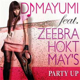 DJ MAYUMI - PARTY UP
