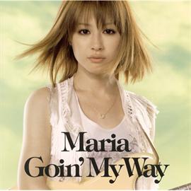 MARIA - Goin'My Way
