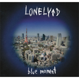 LONELY↑D - blue moment