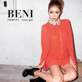 BENI - 声を聞かせて/crazy girl