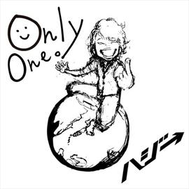 ハジ→ - Only One。