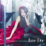 高橋みなみ - Jane Doe (Type B)