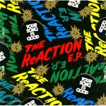 THE ReACTION E.P.