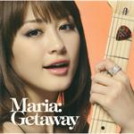 MARIA - Getaway