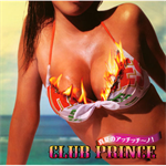 CLUB PRINCE - 真夏のアッチッチ~ノ!