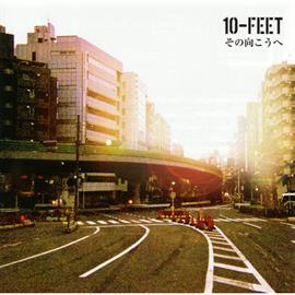 10-FEET - その向こうへ