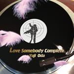 織田裕二 - Love Somebody 完全盤