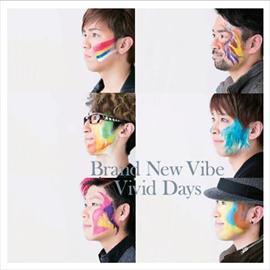 Brand New Vibe - Vivid Days