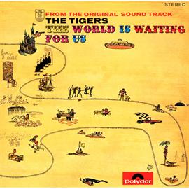 ザ・タイガース - 世界はボクらを待っている