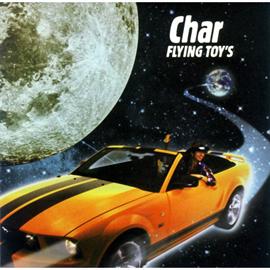 Char - FLYING TOY'S ~instrumental best~