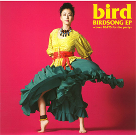 bird - BIRDSONG EP -cover BEATS for the party-