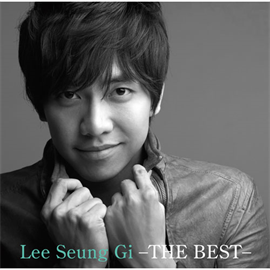 イ・スンギ - Lee Seung Gi ‐THE BEST‐
