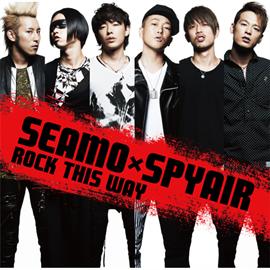 SEAMOXSPYAIR - ROCK THIS WAY
