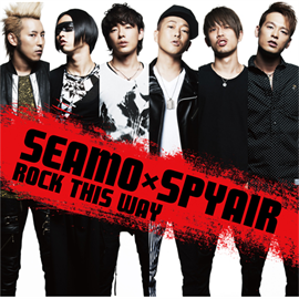 SEAMOXSPYAIR - ROCK THIS WAY