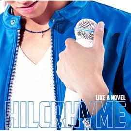 ヒルクライム - LIKE A NOVEL