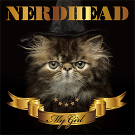 NERDHEAD - MY GIRL[初回盤]