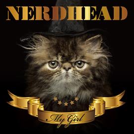 NERDHEAD - MY GIRL[初回盤]