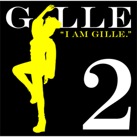 GILLE - I AM GILLE. 2