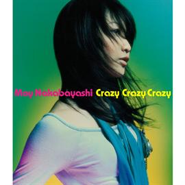 中林芽依 - Crazy Crazy Crazy