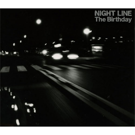 The Birthday - NIGHT LINE