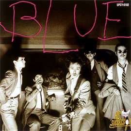 RCサクセション - BLUE