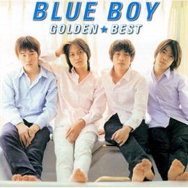 BLUE BOY - ゴールデン☆ベスト BLUE BOY