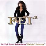 """FeiFei best Selections """"shinin' Forever"""""""