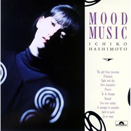 橋本一子 - MOOD MUSIC