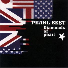 PEARL - PEARL BEST ~Diamonds of pearl~