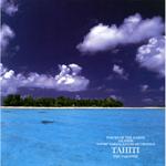 自然音シリーズ 楽園の島、タヒチ