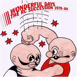 RCサクセション - WONDERFUL DAYS 1970-80