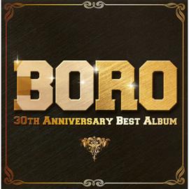 BORO - 30周年記念ベスト、アルバム