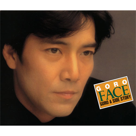 野口五郎 - FACE -GORO A SIDE STORY-