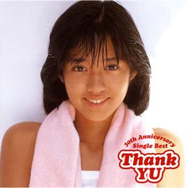 早見優 - Thank YU ~30th Anniversary Single Best~