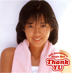 Thank YU ~30th Anniversary Single Best~