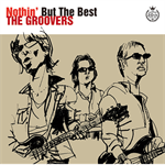 THE GROOVERS - Nothin' But The Best